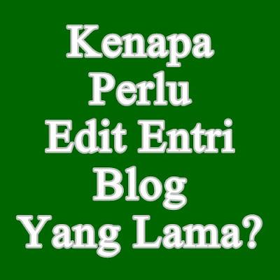Edit Entri Blog Yang Lama