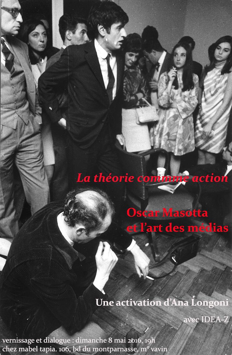 La théorie comme action. Oscar Masotta et l'art des médias
