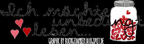 http://buchgedanken.blogspot.de/2014/02/tag-ich-mochte-unbedingt-lesen.html