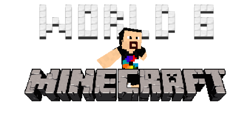 World 6 ~ Bir Minecraft blogu