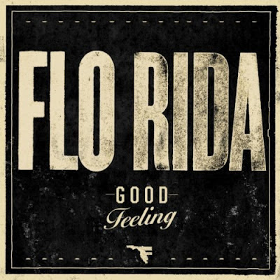 Flo Rida - Good Feeling Lirik dan Video