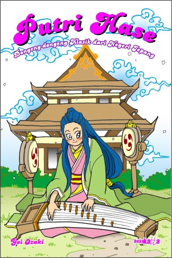 Putri Hase, Dongeng-dongeng Klasik dari Negeri Jepang