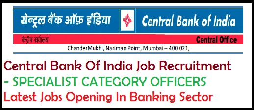 central bank of india jobs opening, latest jobs in banking sector, bank jobs