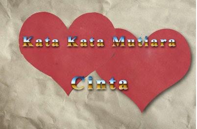 Kumpulan Kata Kata Mutiara Tentang Cinta