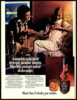 propaganda whisky Mark One - 1978; os anos 70; propaganda na década de 70; Brazil in the 70s, história anos 70; Oswaldo Hernandez;