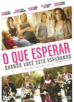 Filme O Que Esperar Quando Você Está Esperando / What To Expect When You're Expecting
