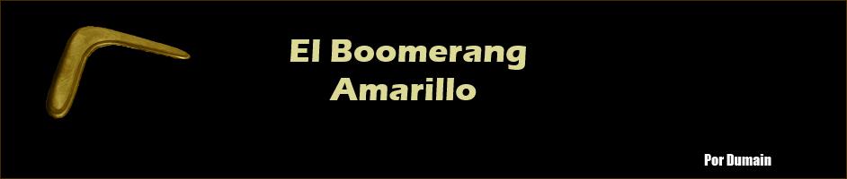 El Boomerang Amarillo