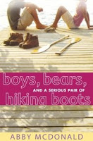 book cover of Boys, Bears, and a Serious Pair of Hiking Boots by Abby McDonald
