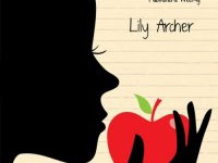 """Resenha """"Maçãs Envenenadas"""" - Lily Archer"""