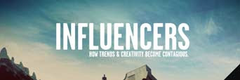 Influencers - czyli jak zostać liderem w amerykańskim stylu