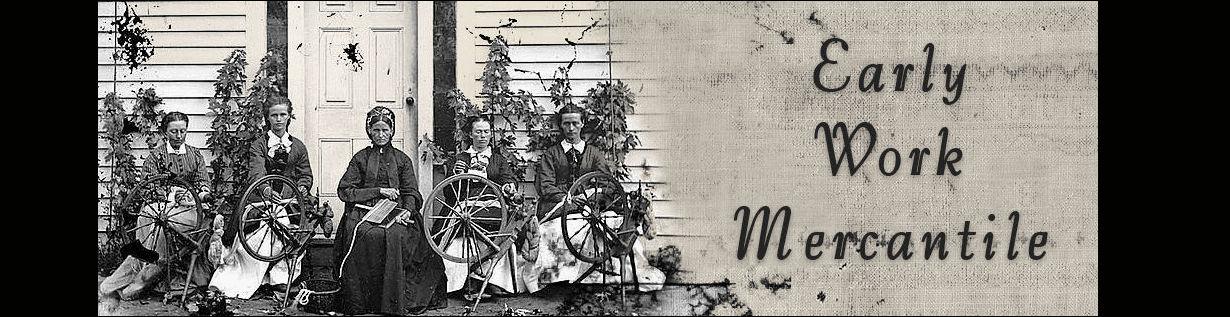 Early Work Mercantile