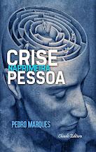 Crise na Primeira Pessoa de Pedro Marques