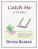 Catch Me, a romantic novella