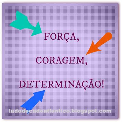 Imagem do banner de Força, Coragem, Determinação!