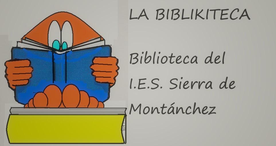 La Biblikiteca: Biblioteca del IES Sierra de Montánchez