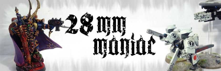 28mm Maniac