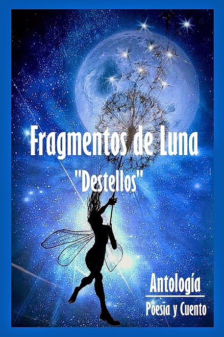 Fragmentos de Luna,Destellos