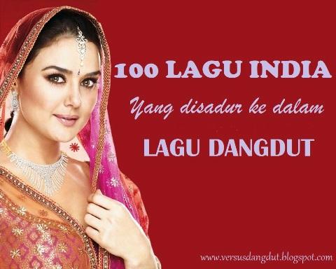 Inilah 100Lagu India ( bollywood songs ) yang disadur ke dalam lagu
