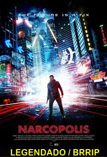Assistir Narcopolis Legendado 2015