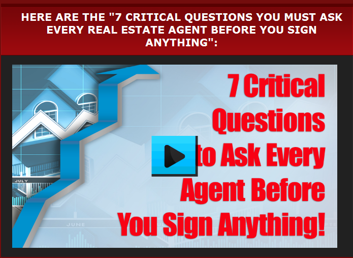 7 Critical Questions You Must Ask Every Realtor Before You
