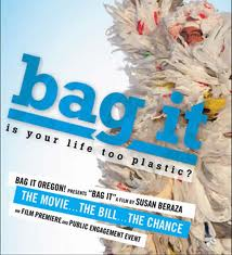 Bag It: Is Your Life Too Plastic? at 7:00 PM