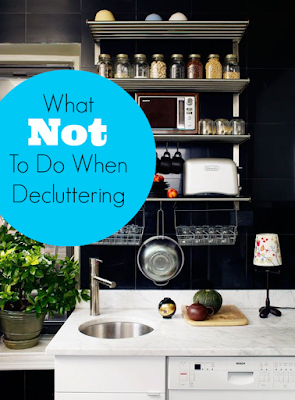 http://www.apartmenttherapy.com/pro-organizer-tips-what-not-to-do-when-decluttering-your-home-168836
