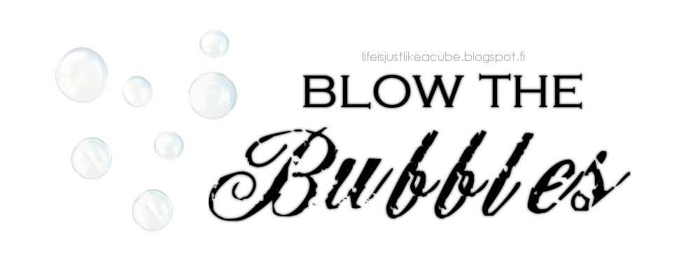 Blow the Bubbles