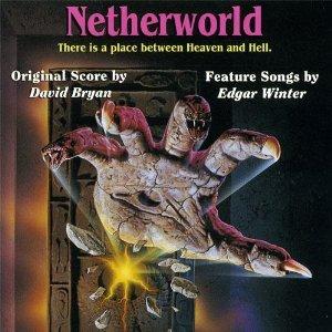 Portada de la banda sonora de la película de terror de serie B Netherworld con música de David Bryan y Larry Fast