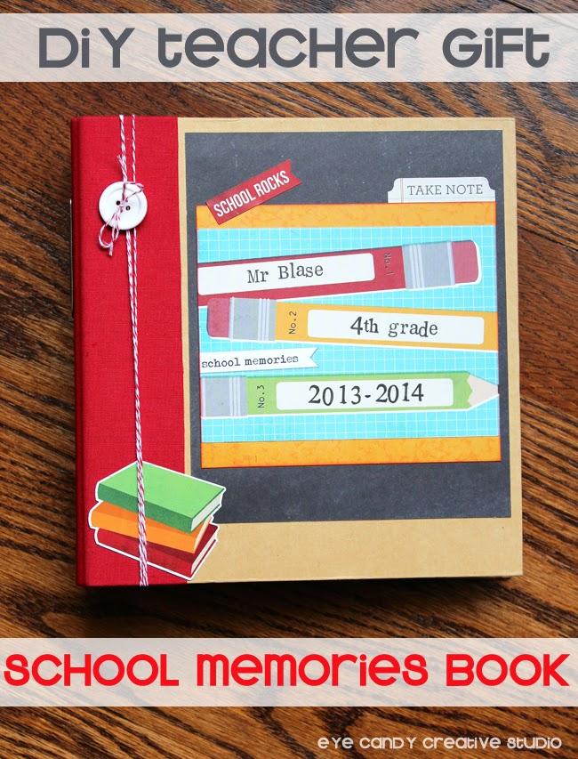 DIY teacher gift, school memories, scrapbook, teacher appreciation