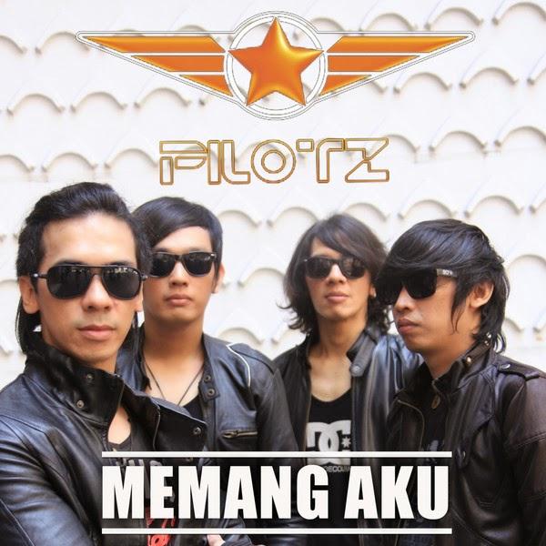 Download Lagu Goyang Maimuna: Lagu Pilotz – Memang Aku Mp3 Terbaru