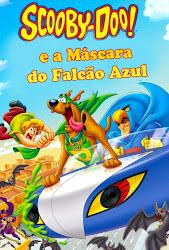 Baixar Filme Scooby Doo! e A Máscara do Falcão Azul (Dual Audio) Online Gratis