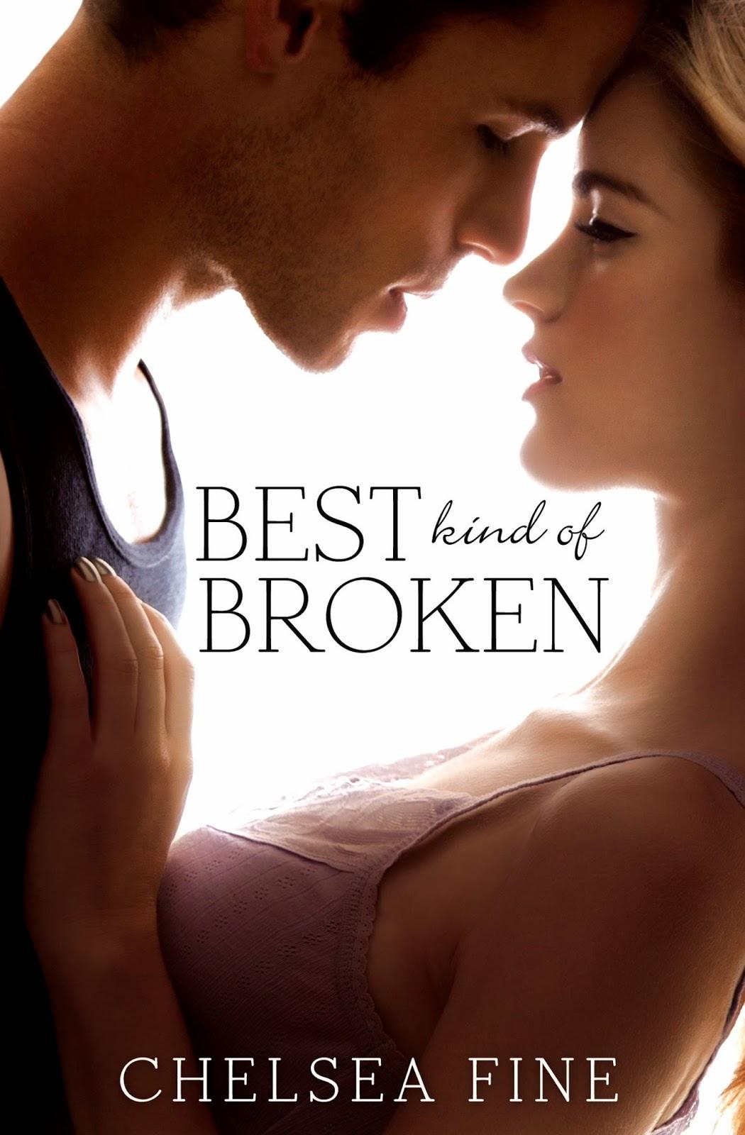 Excerpt Blitz: Best Kind of Broken by Chelsea Fine