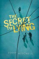 Secret to Lying