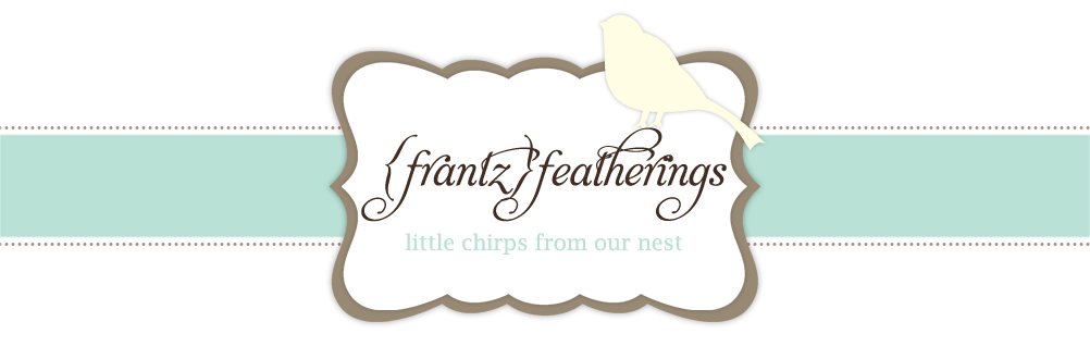 {frantz} featherings