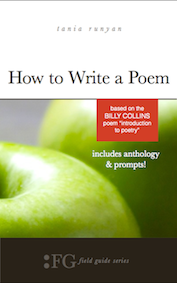 http://www.amazon.com/How-Write-Poem-Collins-Introduction/dp/1943120129/ref=sr_1_1?ie=UTF8&qid=1448303676&sr=8-1&keywords=how+to+write+a+poem