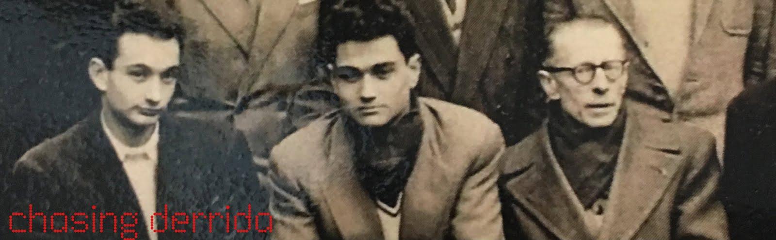 Chasing Derrida