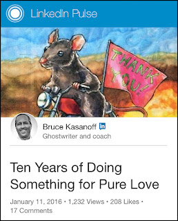 https://www.linkedin.com/pulse/ten-years-doing-something-pure-love-bruce-kasanoff