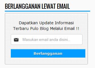 Cara Membuat Widget Subscribe (Berlangganan Lewat Email) di Blog