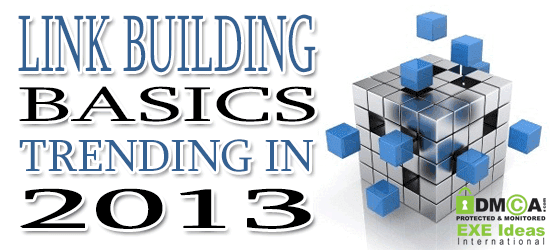 Link Building Basics Trending In 2013
