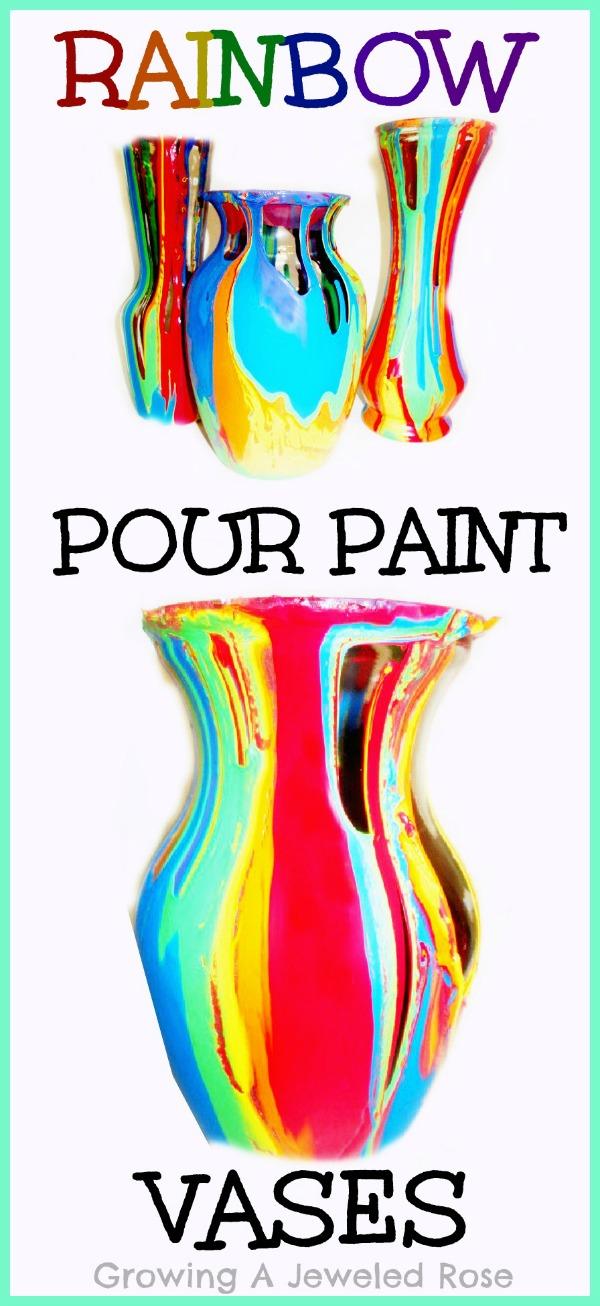 Pour Paint Rainbow Vases
