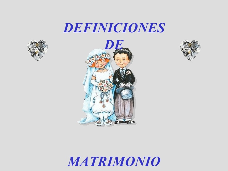 Matrimonio Catolico Definicion : Frases decoracion y algo mas definiciÓn de matrimonio
