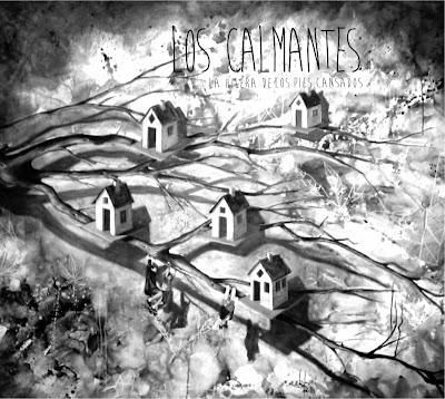 LOS CALMANTES - La hilera de los pies cansados