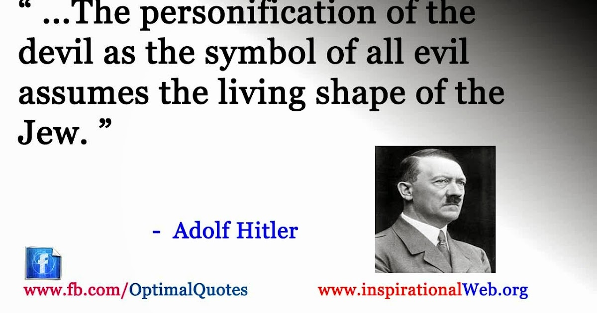 adolf hitlers anti antisemitism was not a policy but more of a religion Adolf hitler was the leader of nazi germany from 1934 to 1945 he initiated fascist policies that led to world war ii and the deaths of at least 11 million people, including the mass murder of an estimated 6 million jews.