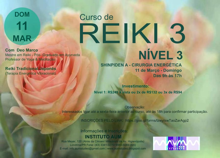 CURSO DE REIKI  - NÍVEL 3, com Deo Marco