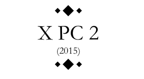 X PC 2 (2015)