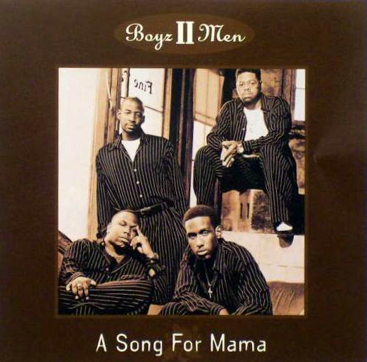 Boyz Ii Men. Boyz II Men - A Song For Mama