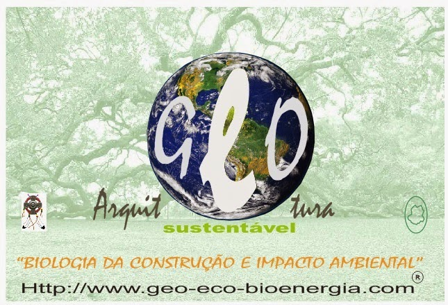 "GEO-ARCHITECTURE & ECO-BIOENERGIA ''Medicina do Habitat / Eco-Bioenergia"""