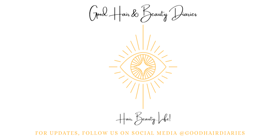 Good Hair & Beauty Diaries - A South African Hair, Beauty and Lifestyle Blog!
