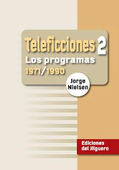 Teleficciones 2 Los programas (1971-1990)