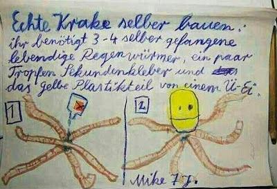 Echte Krake selber bauen: ihr benötigt 3-4 selber gefangene lebendige Regenwürmer, ein paar Tropfen Sekundenkleber und das gelbe Teil vom Ü-Ei. Mike 7 J.